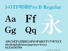 I-OTF明朝Pro B