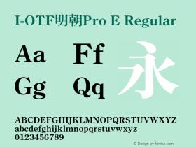 I-OTF明朝Pro E