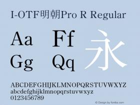 I-OTF明朝Pro R