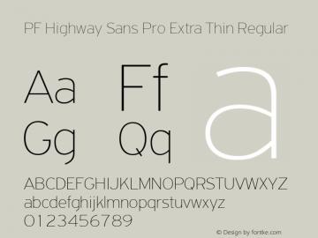 PF Highway Sans Pro Extra Thin