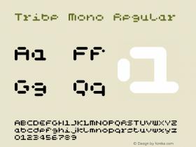 Tribe Mono