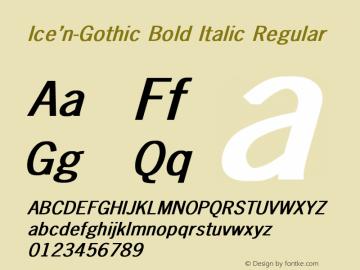 Ice'n-Gothic Bold Italic
