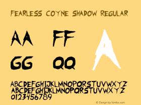 Fearless Coyne Shadow