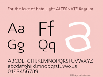 For the love of hate Light ALTERNATE