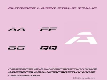 Outrider Laser Italic