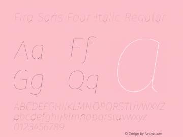 Fira Sans Four Italic
