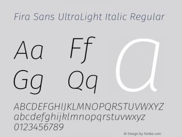 Fira Sans UltraLight Italic