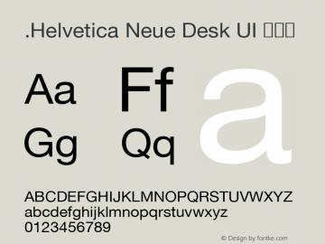.Helvetica Neue Desk UI