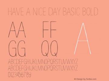 HAVE A NICE DAY Basic