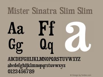 Mister Sinatra Slim