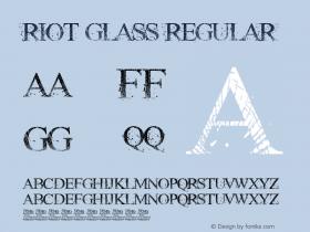 RIOT GLASS