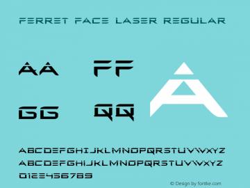 Ferret Face Laser