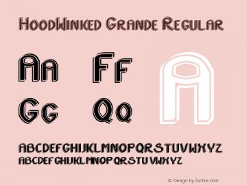 HoodWinked Grande