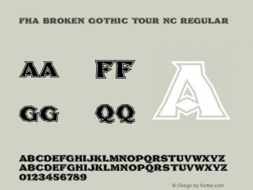 FHA Broken Gothic Tour NC