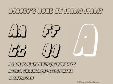 Nobody's Home 3D Italic