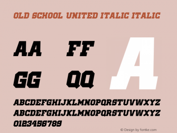 Old School United Italic