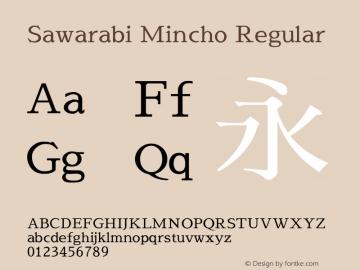 Sawarabi Mincho