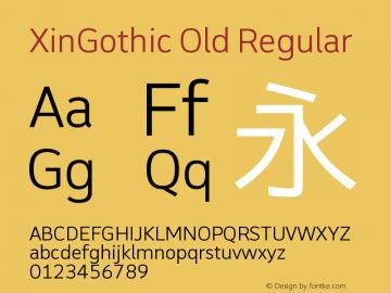XinGothic Old