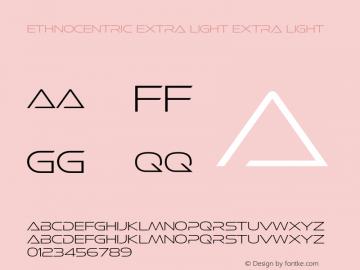 Ethnocentric Extra Light