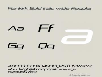 Flankirk Bold italic wide