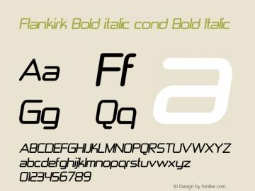 Flankirk Bold italic cond
