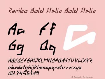 Zeribo Bold Italic