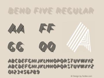 Bend Five