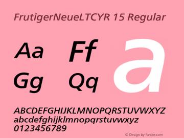 FrutigerNeueLTCYR 15