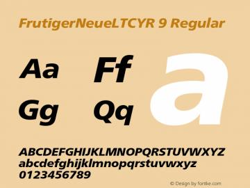 FrutigerNeueLTCYR 9