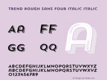 Trend Rough Sans Four Italic