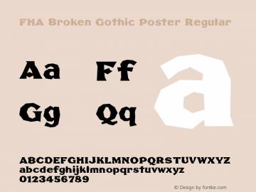 FHA Broken Gothic Poster