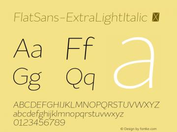 FlatSans-ExtraLightItalic