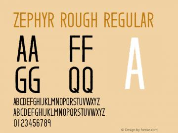 Zephyr Rough