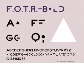 F.O.T.R.-Bold