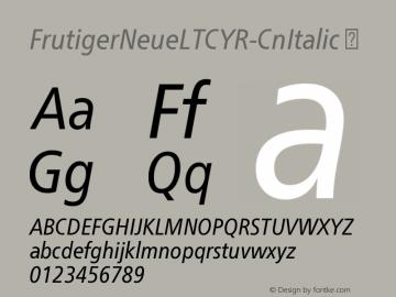 FrutigerNeueLTCYR-CnItalic