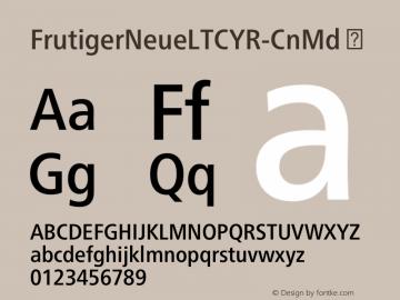 FrutigerNeueLTCYR-CnMd