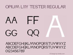 Opium L11Y Tester