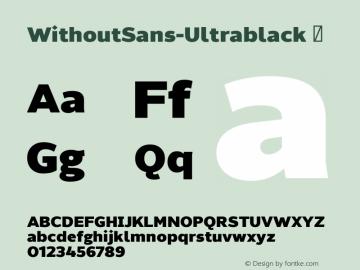 WithoutSans-Ultrablack