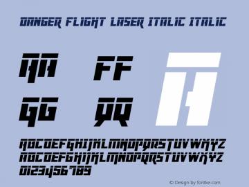 Danger Flight Laser Italic