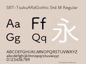 SBT-TsukuARdGothic Std M