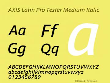 AXIS Latin Pro Tester Medium