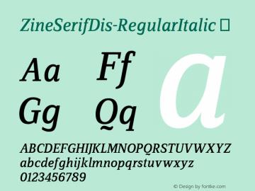 ZineSerifDis-RegularItalic