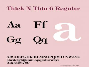 Thick N Thin 6