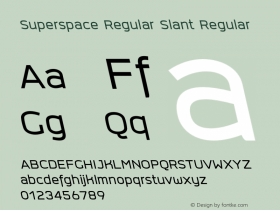 Superspace Regular Slant