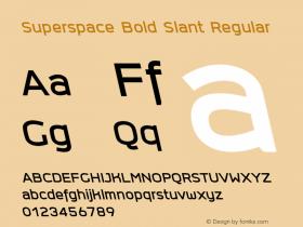 Superspace Bold Slant