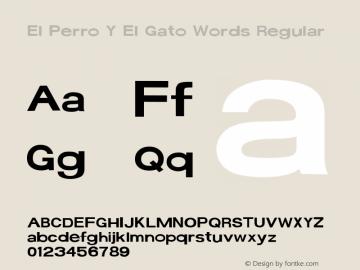 El Perro Y El Gato Words