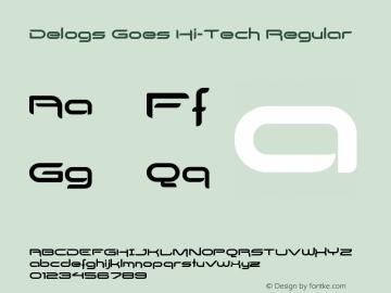 Delogs Goes Hi-Tech