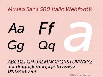 Museo Sans 500 Italic Webfont