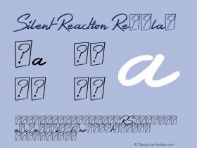 Silent Reaction