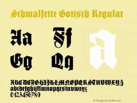 Schmalfette Gotisch